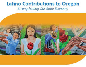 REPORT: Latino Contributions to Oregon